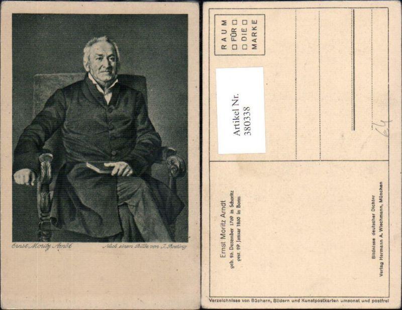 Künstler Ak J. Roeting Ernst Moritz Arndt Dichter Kunst Wissenschaft