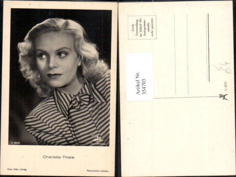 Schauspielerin Charlotte Thiele pub Film Foto Verlag A 3823/1