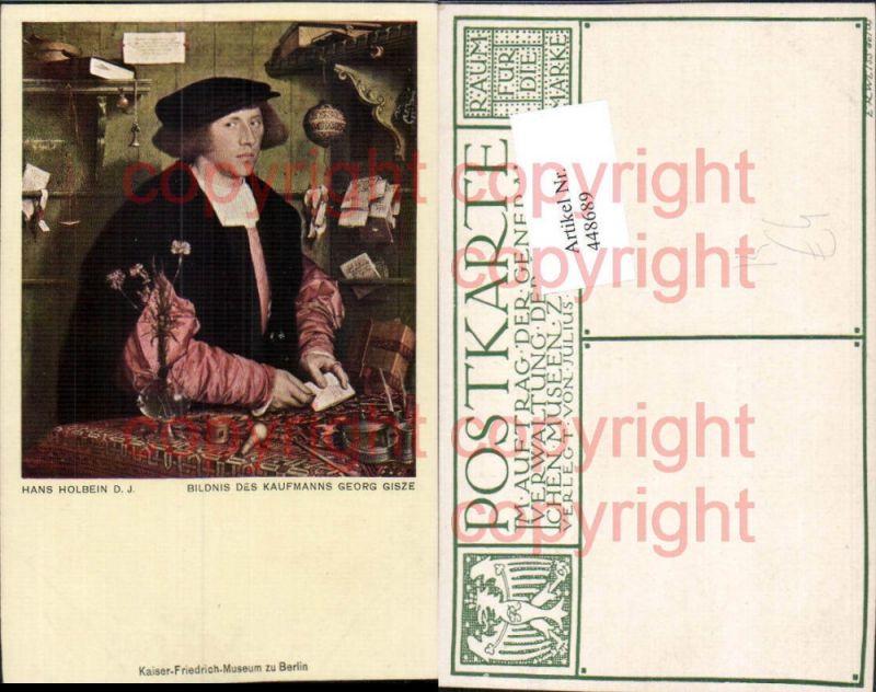 Künstler AK Hans Holbein Bildnis des Kaufmanns Georg Gisze
