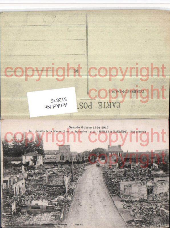 WW1 Guerre Bataille de la Marne Heiltz-le-Maurupt Zerstörung