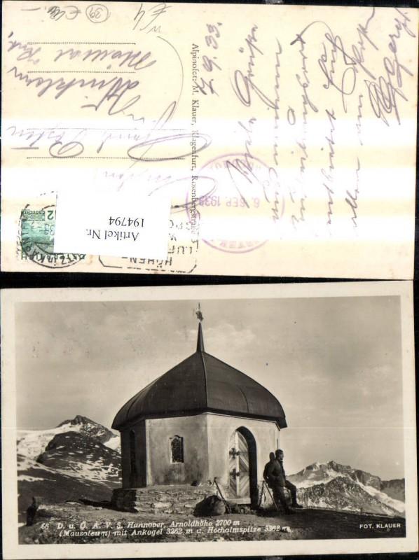 Arnoldhöhe Mausoleum m. Ankogel Hochalmspitze Ansicht m. Bergsteiger Wand