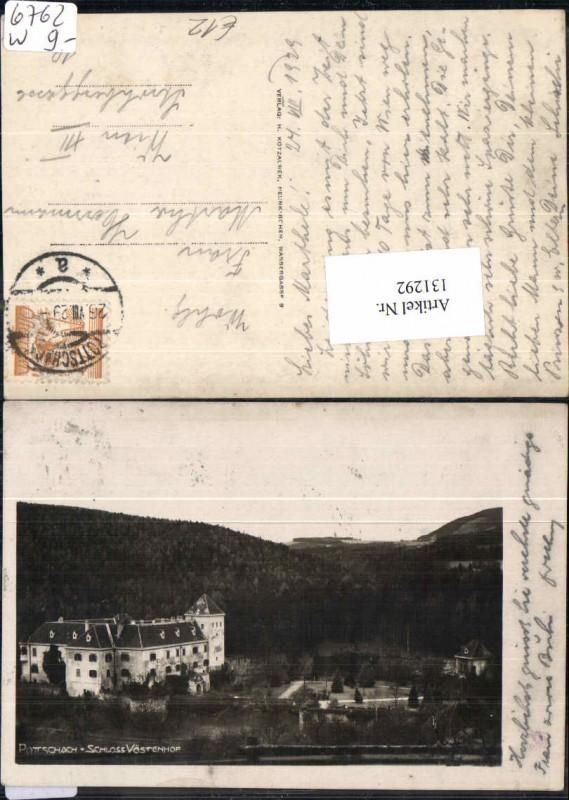 Pottschach bei Ternitz Schloss Vöstenhof 1929