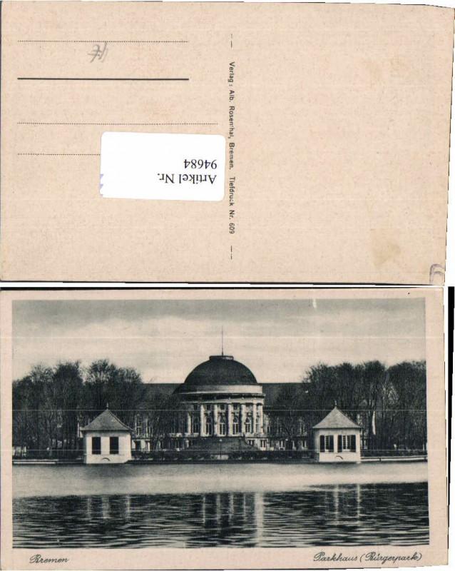 94684;Bremen Parkhaus Bürgerpark 1925