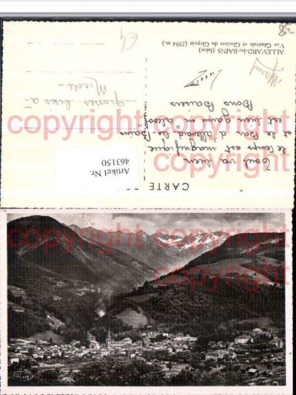 Rhone-Alpes Isere Allevard-les-Bains Vue Generale et Glaciers Gleyzin Tot