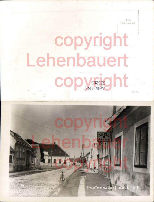 Foto-AK Trautmannsdorf a.d. Leitha Bruck Shell Benzin Tankstelle Reklame