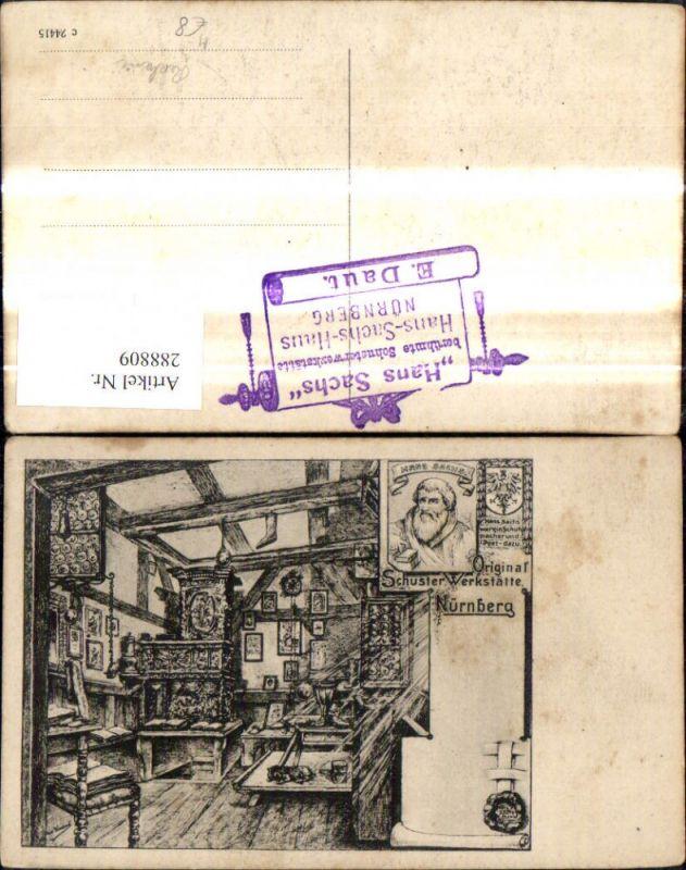 Künstler Ak Reklame Hans Sachs Original Schuster Werkstätte Nürnberg Hand
