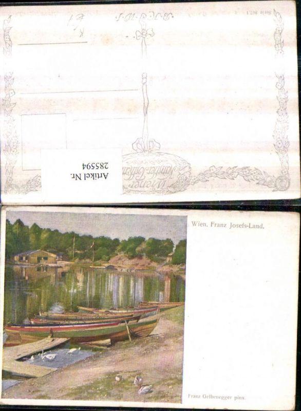 Künstler AK Franz Gelbenegger Wien Hietzing Franz Josefs-Land Ruderboote