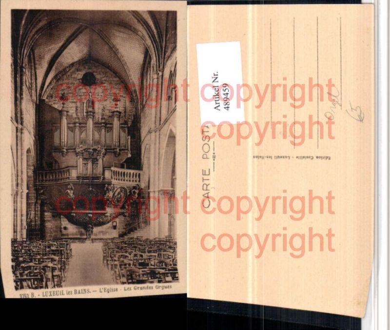 Luxeuil-les-Bains L'Eglise Grandes Orgues Kirche Orgel