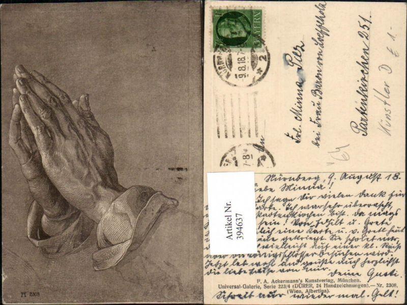 Künstler AK Albrecht Dürer Betende Hände pub A. Ackermann 2308