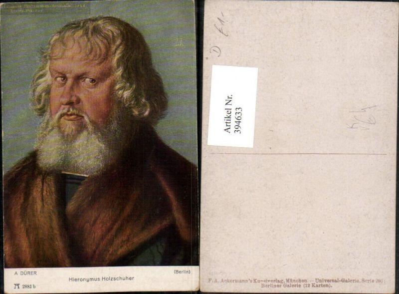Künstler AK A. Dürer Hieronymus Holzschuher Mann Portrait pub A. Ackerman