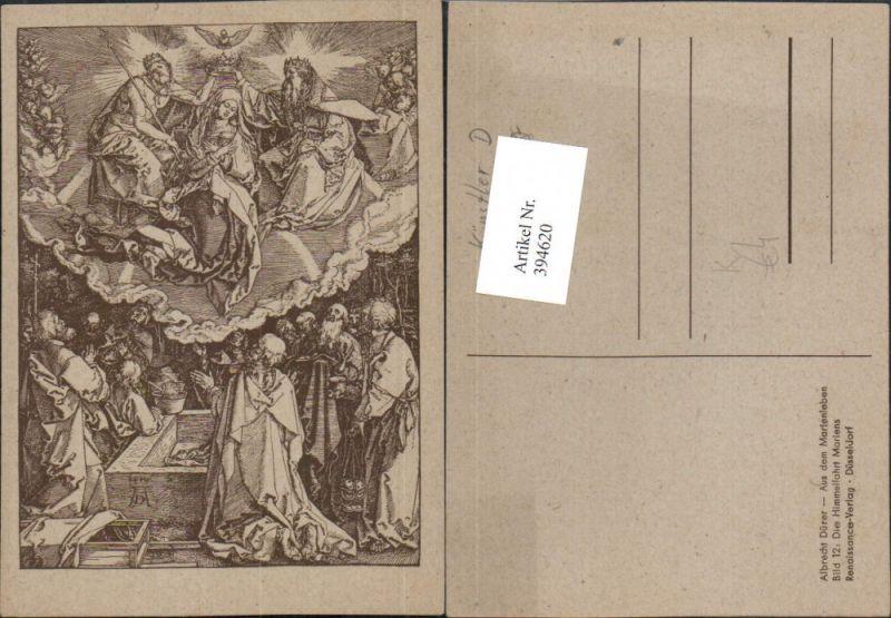 Künstler AK Albrecht Dürer Aus dem Marienleben Die Himmelfahrt Mariens
