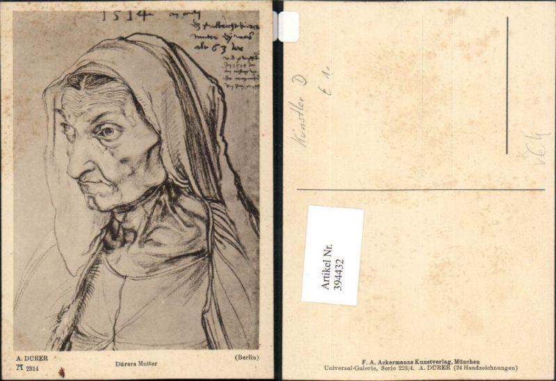 Künstler AK A. Dürer Dürers Mutter Portrait pub A. Ackermann 2314