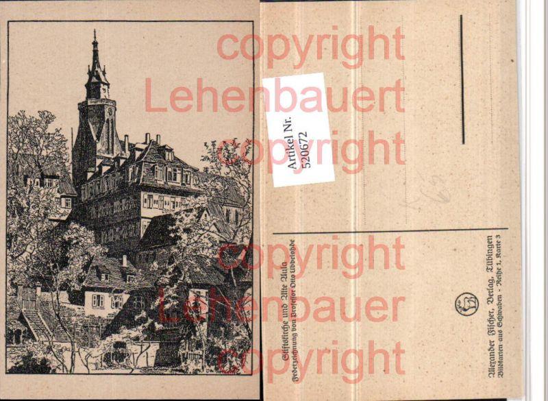 Künstler AK Otto Ubbelohde Stiftskirche u. Alte Aula