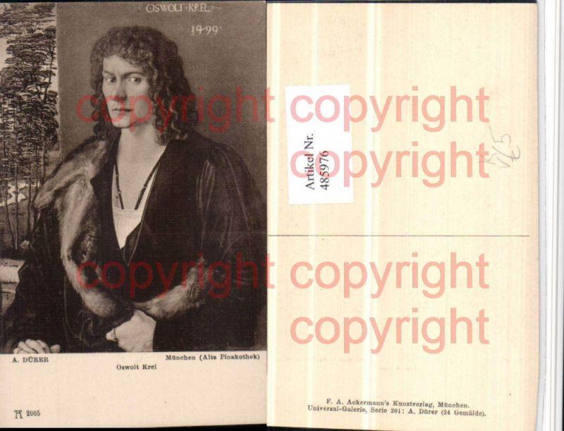 Künstler AK A. Dürer Oswolt Krel Mann Portrait pub Ackermann 2005