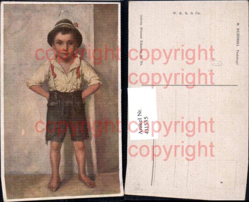 Künstler Ak M. Budinski Trotzkopf Kind Bub Junge Tracht Federhut Hut