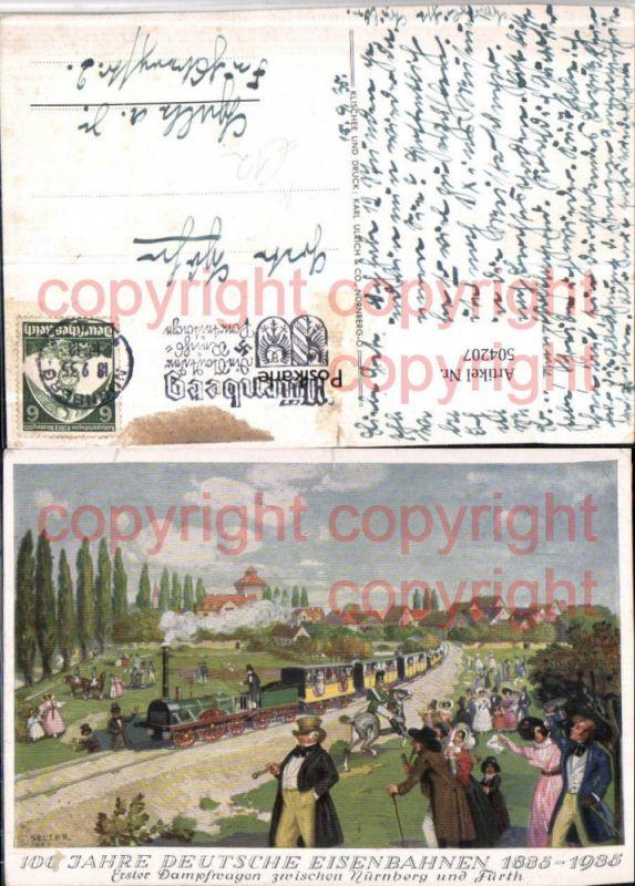 Künstler AK Selzer 100 Jahre Dt. Eisenbahnen Lokomotive Zug Nürnberg – Fü