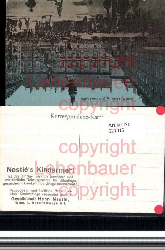 Reklame Nestle Kindermehl Wien Hofburg Franzensplatz Wachablöse