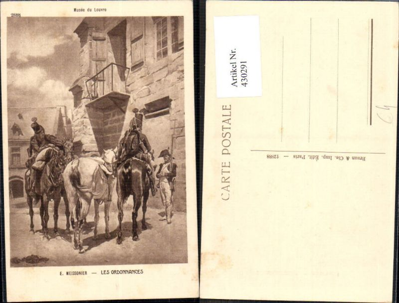 Künstler Ak E. Meissonier Les Ordonnances Pferde Uniform Soldaten