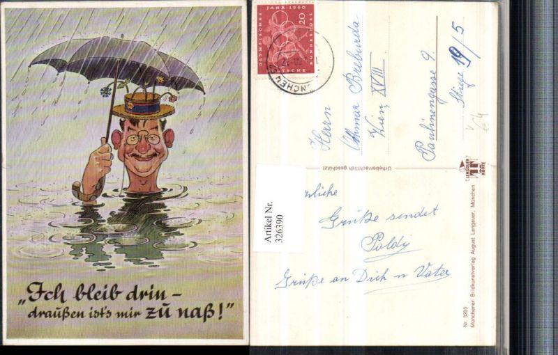 Künstler AK Scherz Humor Mann Hut Brille Schirm Regen Wasser Spruch pub A