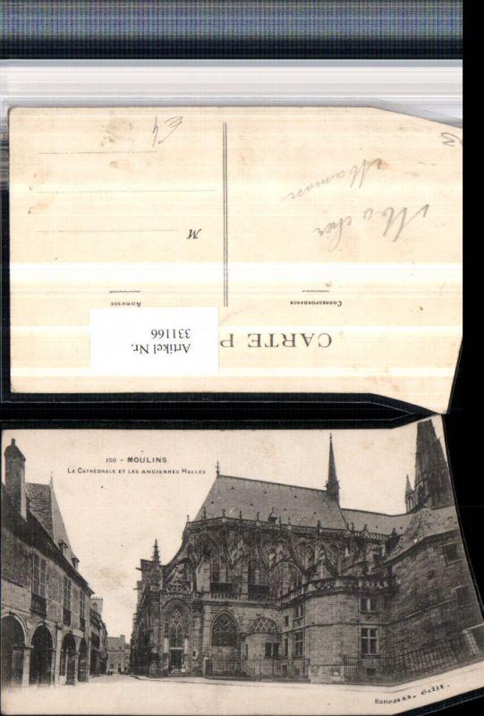 Auvergne Allier Moulins La Cathedrale et les Anciennes Halles Kirche