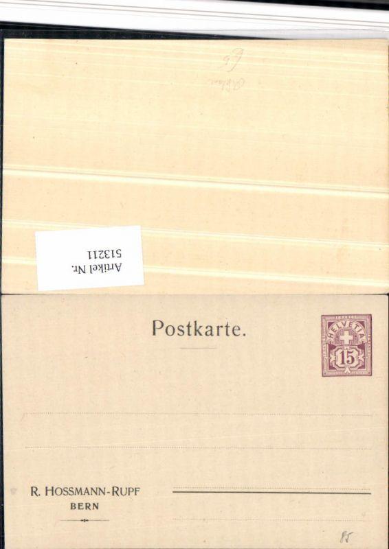 Ganzsache Reklame R. Hossmann Rupf Bern