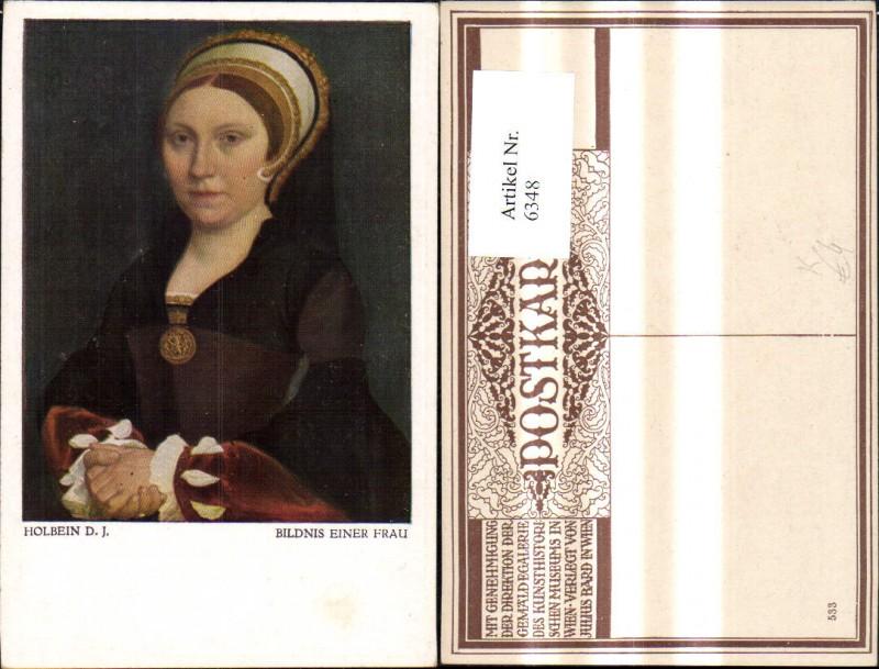 Künstler Ak D. J. Holbein Bildnis einer Frau
