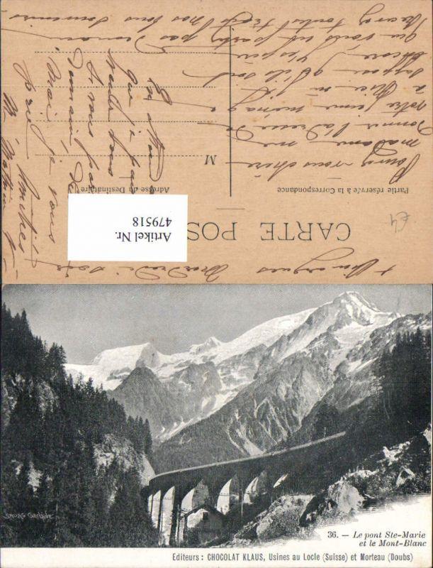 Le pont Ste-Marie et le Mont-Blanc Viaduc Viadukt Bergbahn