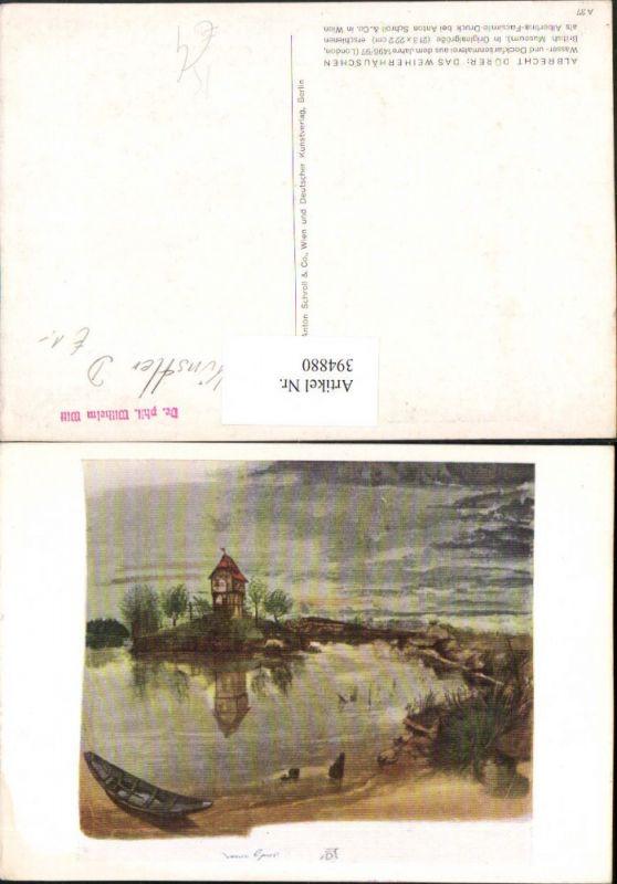 Künstler AK Albrecht Dürer Das Weiherhäuschen Landschaft Boot