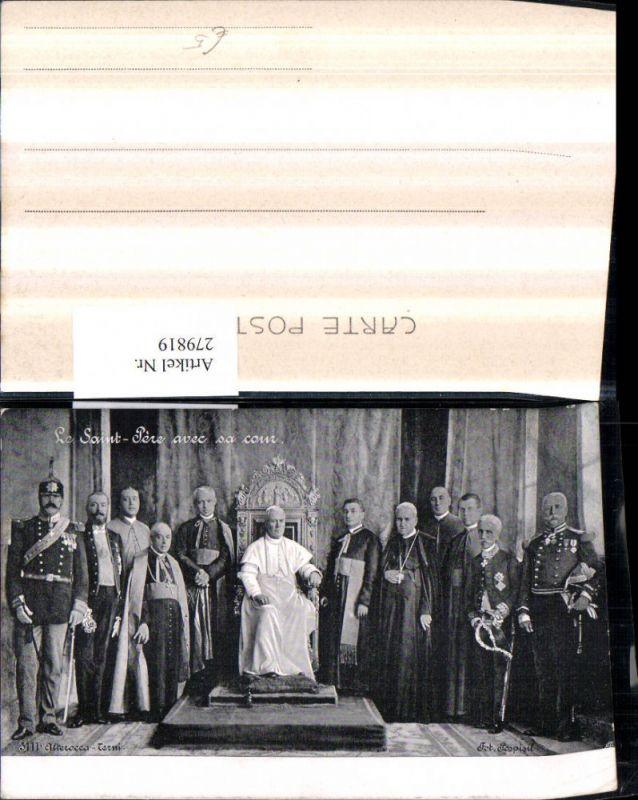 Religion Le Saint Pere avec sa cour Pius X Kardinäle Soldaten