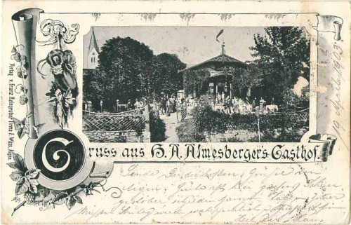 23904;Gruss aus Aigen Gasthaus Almesberger 1900