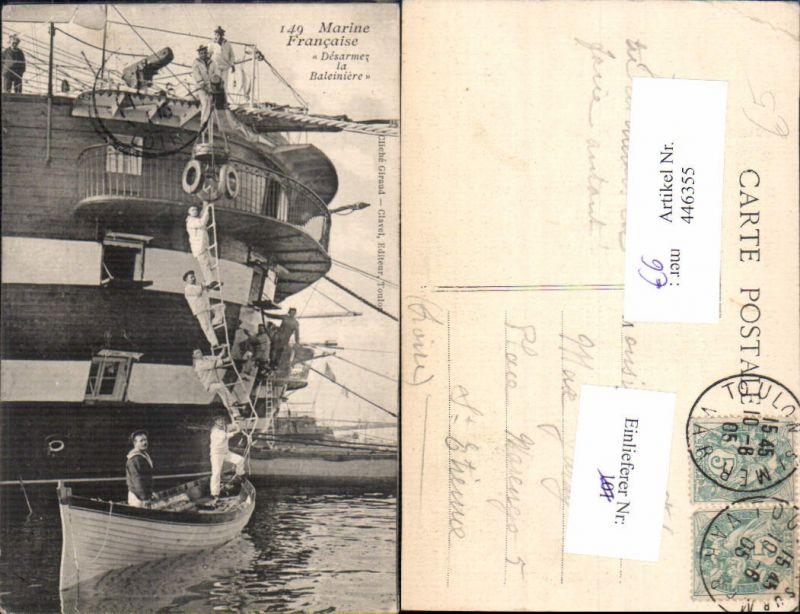 WW1 Marine Francaise Desarmez la Baleiniere Schiff Matrosen Kriegsmarine