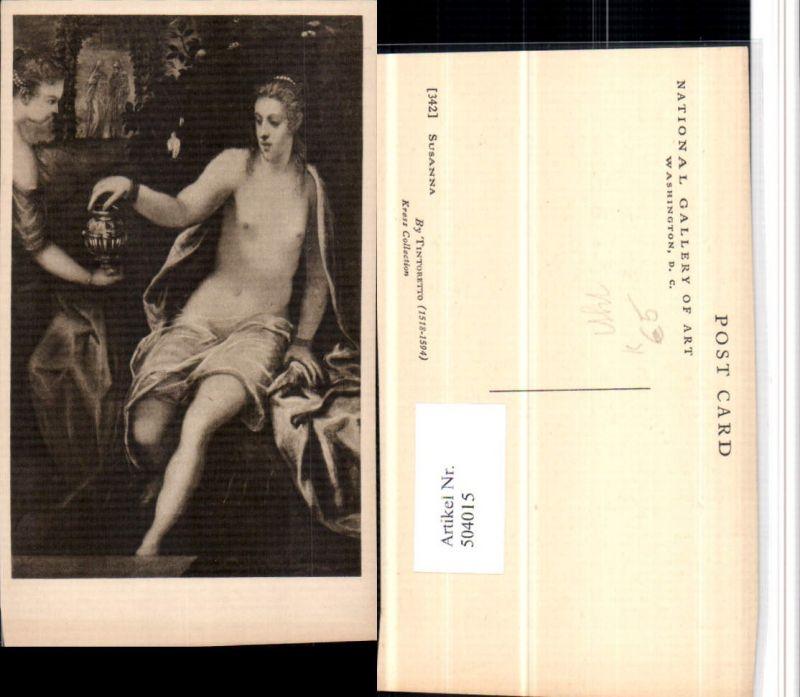 Künstler AK Tintoretto Susanna Frau Akt Erotik