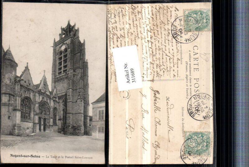 Nogent-sur-Seine La Tour et le Portail Saint-Laurent Kirche