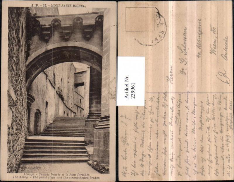 Mont-Saint-Michel Abbaye Grands Degres et le Pont fortifies Stiegen