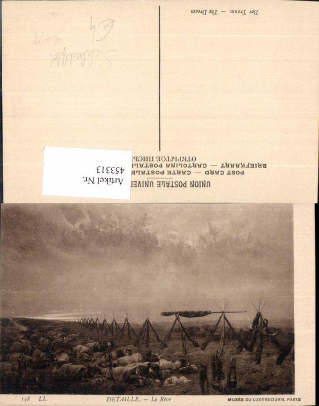 Künstler Ak WW1 Der Traum Detaille Le Reve Soldaten Lager Soldatenleben