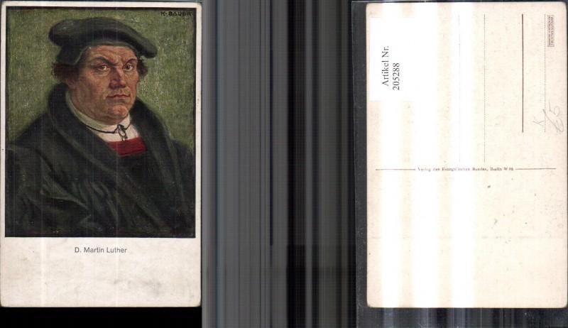 Künstler Ak K. Bauer D. Martin Luther