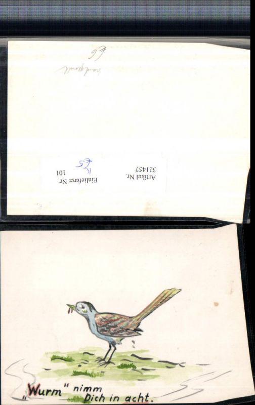 Künstler AK Handgemalt Wurm nimm dich in acht Vogel Wiese