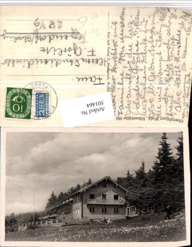 Oberpfälzer Wald Silberhütte b. Bärnau