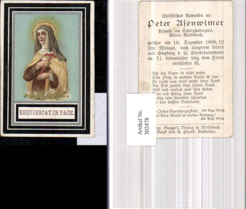 Andachtsbild Heiligenbildchen Weistrach 1902 Requiescat in Pace Heilige K