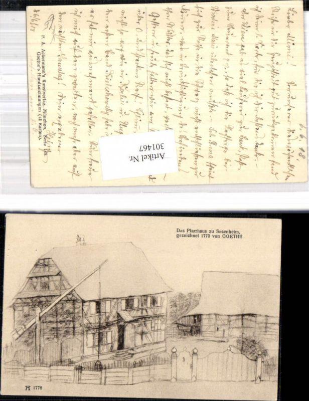 Künstler Ak Goethe Handzeichnung Das Pfarrhaus z. Sesenheim pub F. A. Ack