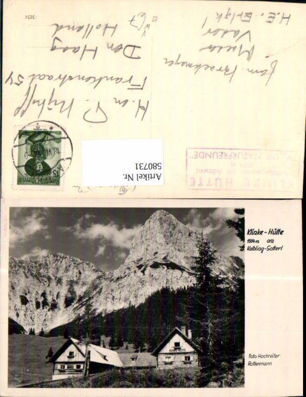 Foto Ak Klinke-Hütte Kalbling-Sattel Oberst-Klinke-Hütte Admont pub Hochr