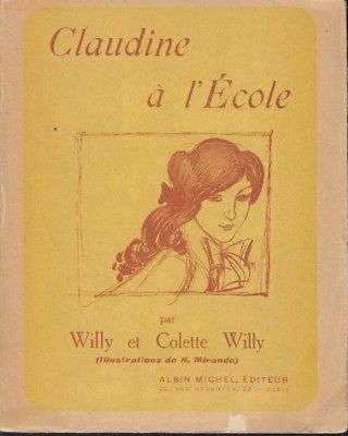 COLETTE Colette Willy., Claudine a l'École. 1939