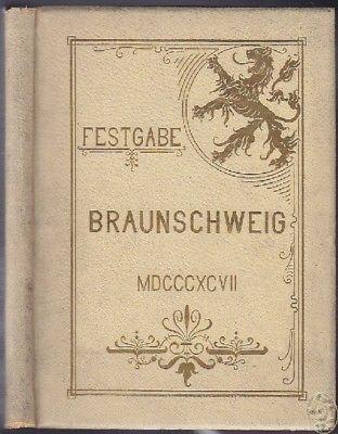 Festgabe Braunschweig 'Einst und Jetzt'.... 1897