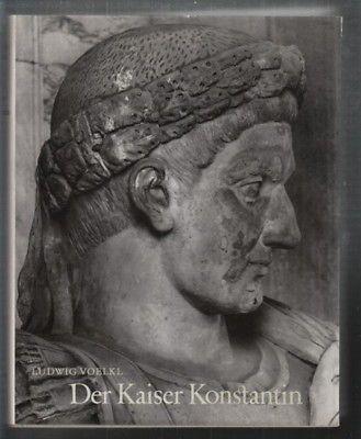 VOELKL, Der Kaiser Konstantin. Annalen einer... 1957