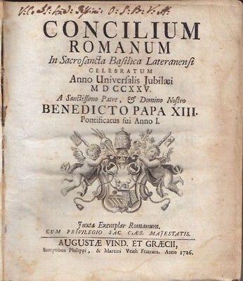 Concilium Romanum. In Sacrosancta Basilica... 1726