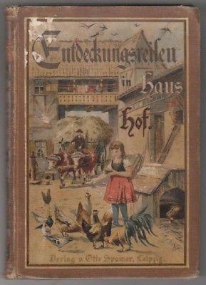 WAGNER, Entdeckungsreisen in Haus und Hof. 1898