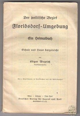 Der politische Bezirk Floridsdorf-Umgebung. Ein Heimatbuch. Schule und Haus darg