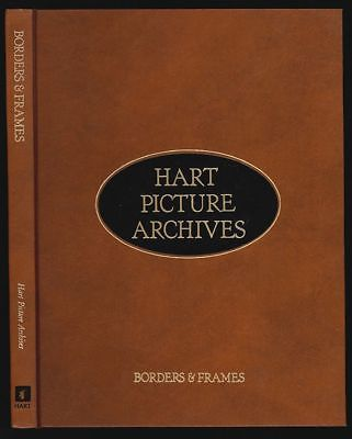 Hart Picture Archives. Borders & Frames. HART, Harold H. (Ed.).