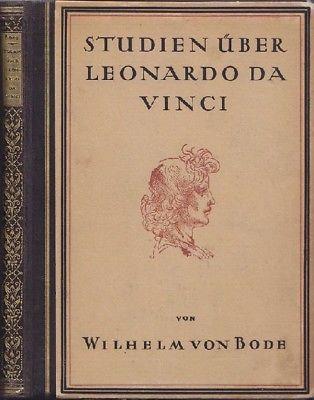BODE, Studien über Leonardo da Vinci. 1921