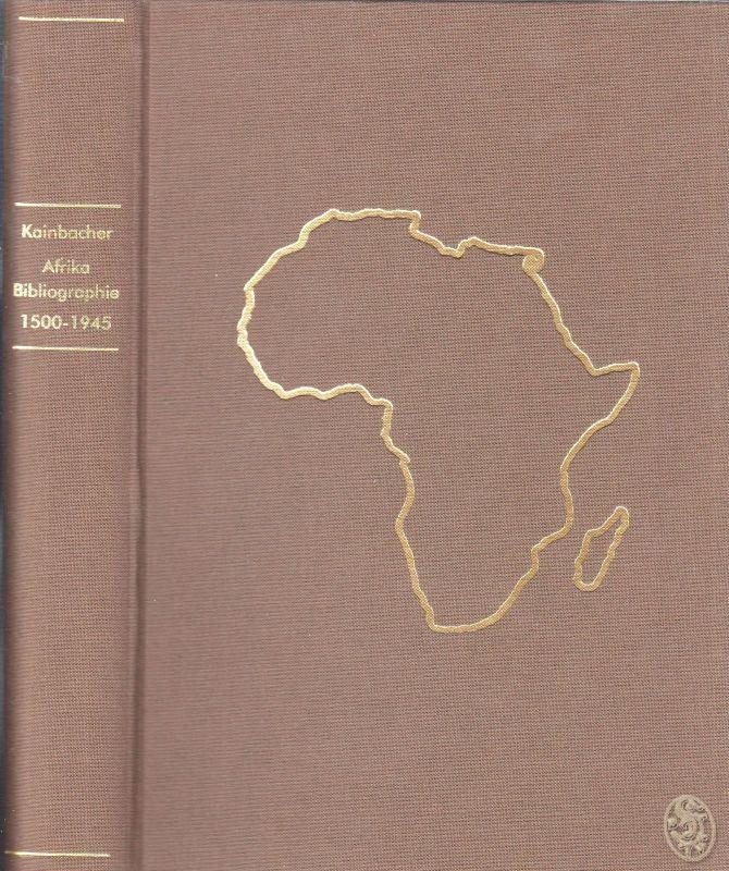 Die Erforschung Afrikas. Die Afrika-Literatur über Geographie und Reisen 1500 -